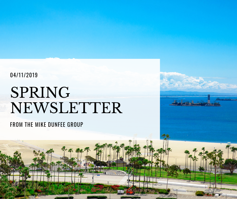04/11/2019 - Spring Newsletter from The Mike Dunfee Group
