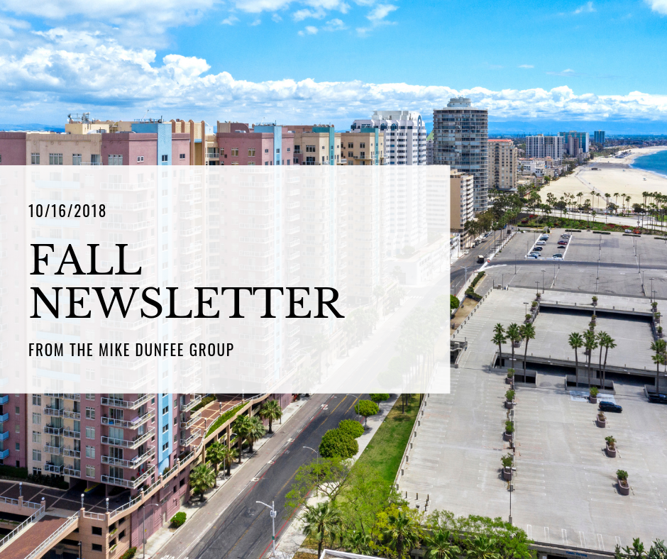 10/16/2018 - Fall Newsletter from the Mike Dunfee Group