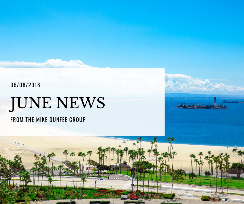 06/08/2018 - June News from the Mike Dunfee Group
