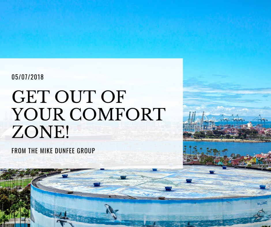05/07/2018 - Get out of your comfort zone!